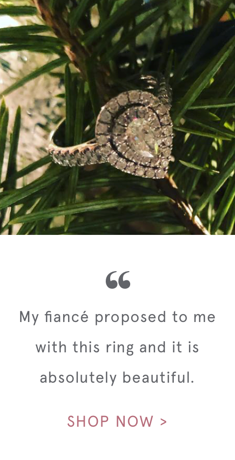 """ My fiancé proposed to me with this ring and it is absolutely beautiful. 